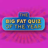 BIG FAT QUIZ OF THE TOWN